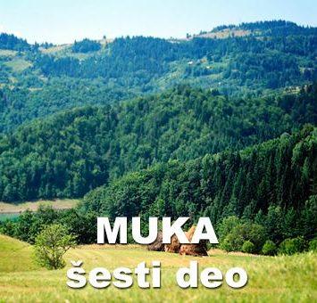 Muka (šesti deo)-Ilija M. Popović – Pop